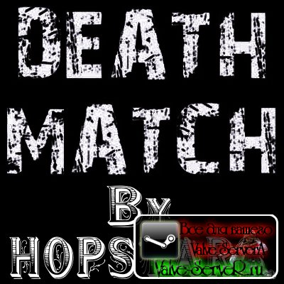 Server DeathMatch hopstars v60 STEAM