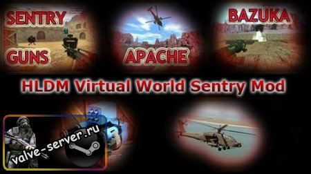 HLDM Virtual World Sentry Mod
