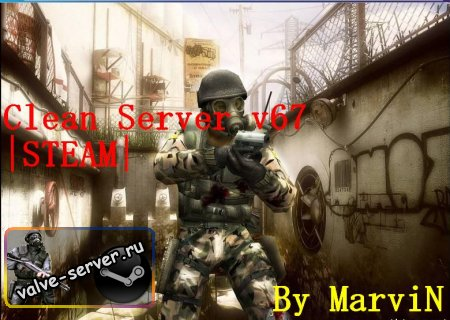 Clean server |v67| STEAM by MarviN