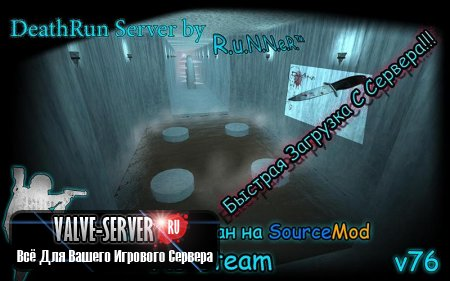 DEATHRUN SERVER By R.u.N.N.e.R.™ v76 [NO-STEAM]