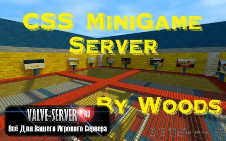 MiniGame сервер для CSS v84 No-Steam