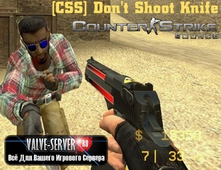 Don't Shoot Knife - works on GunGame